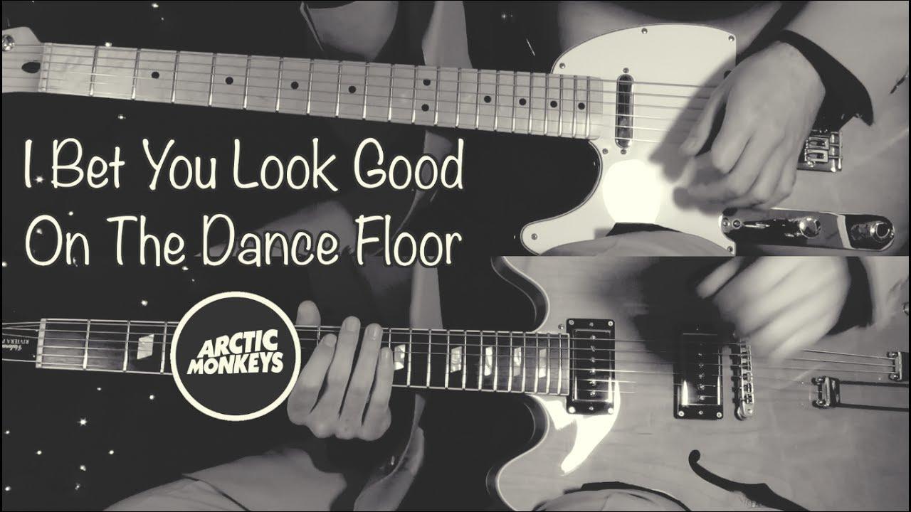 I Bet You Look Good On The Dance Floor Arctic Monkeys Guitar