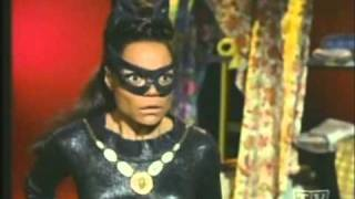 Eartha Kitt as The Catwoman on Batman