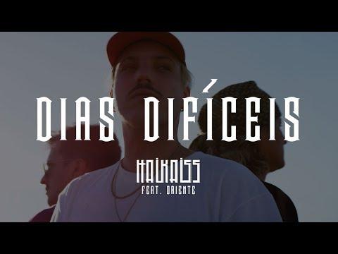 Haikaiss feat Oriente - Dias Difíceis
