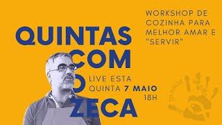 QUINTAS COM O ZECA #2