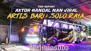 Video Trip Report kali ini saya mencoba Po Haryanto HR 003 Kalimoso...