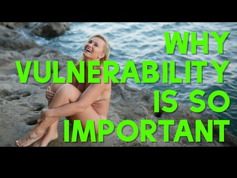 Why being Vulnerable is Important 💥(And how it can save your life)💥