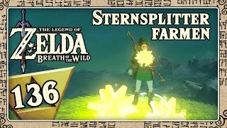 THE LEGEND OF ZELDA BREATH OF THE WILD Part 136: So könnt ihr Sternsplitter farmen!