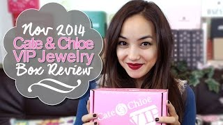 Cate & Chloe Vip Jewelry Box Review - Nov 2014