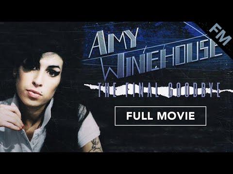Amy Winehouse: The Final Goodbye (FULL DOCUMENTARY)