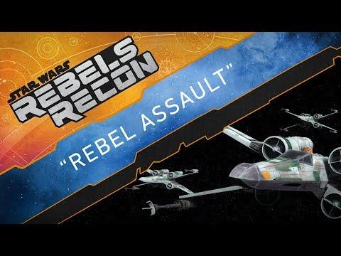 """Rebels Recon #4:5   """"Rebel Assault"""""""