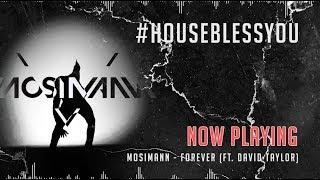Mosimann Radio Show - House Bless You #119