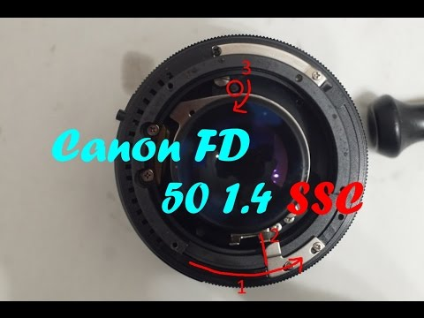 Canon FD 50mm 1.4 SSC - Disassembly , Lubricate , Assembly , Refurb