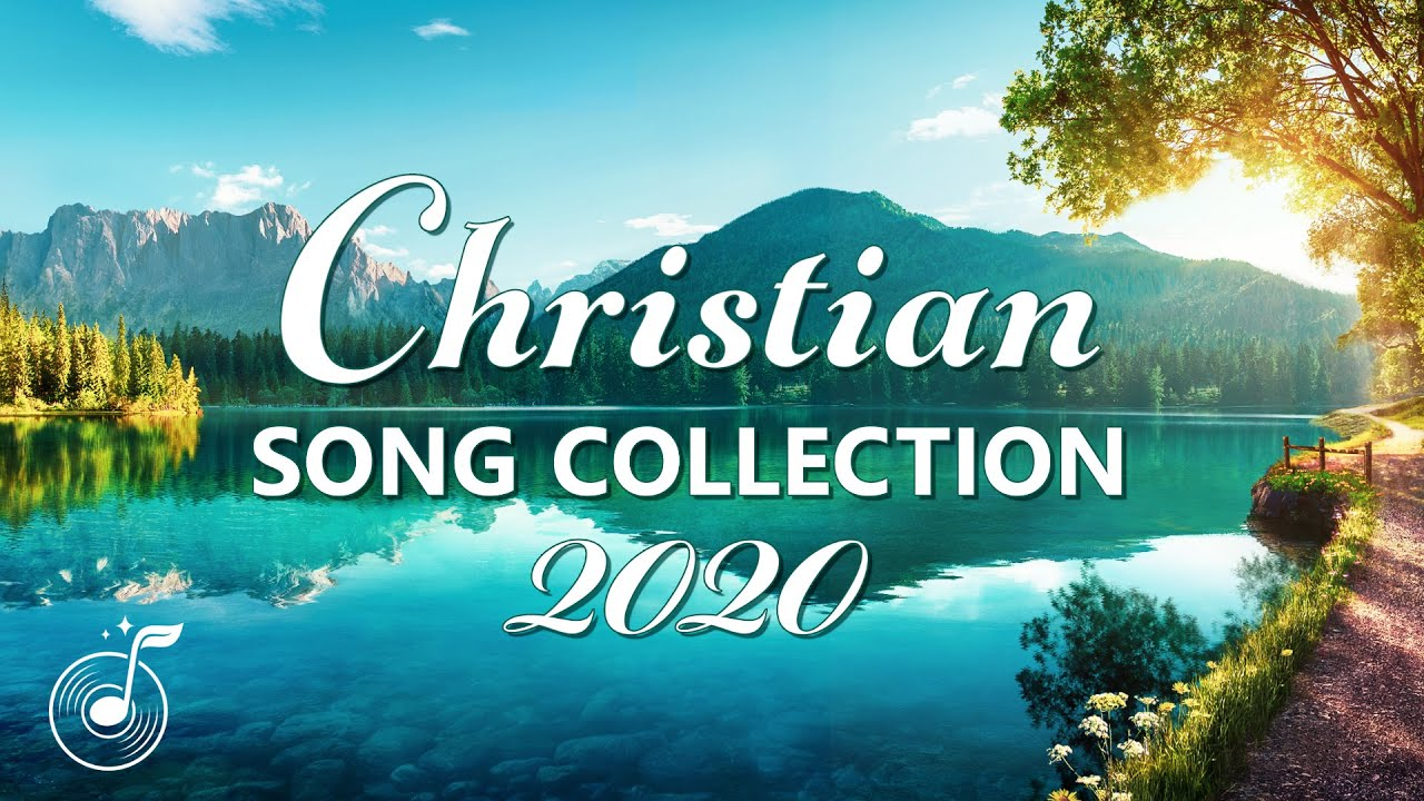 2020 English Gospel Songs With Lyrics - Praise Songs