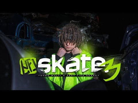 YOUNG MULTI & FAST LIFE SHARKY - SKATE 3 (official Video)