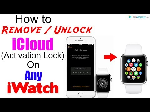 Remove / Unlock ICloud Activation Lock On Any Apple Watch (iWatch 1/2/3/4) - Without Apple ID 100%