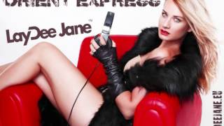 LayDee Jane - Orient Express