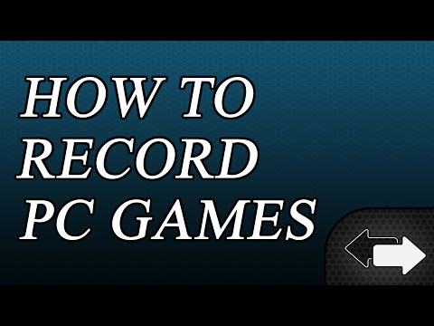 How To Record PC Games 2016 - How to Record Let's Plays and Gameplay Videos