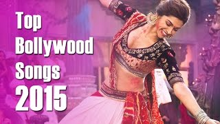 Top Bollywood Songs 2015 | Indian songs 2015 | HellyWood