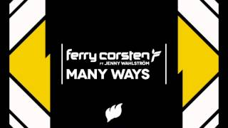 "Ferry Corsten Ft. Jenny Wahlstrom ""Many Ways"" (Will Atkinson Mix)"