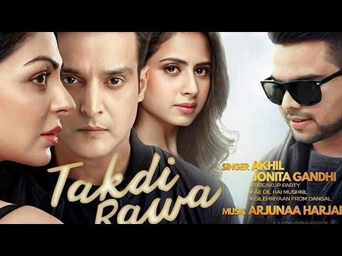 Takdi Ravan Lyrics (Full Song)|| Akhil|...
