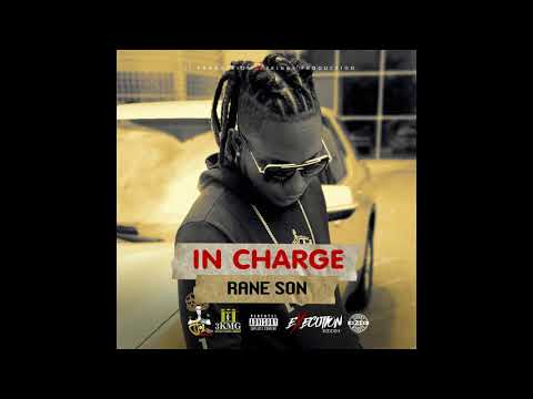 Rane Son - In Charge (Official Audio)