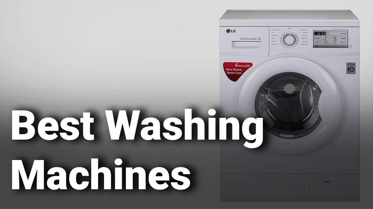 8 Best Washing Machines in India 2020 - Do Not Buy Washing ...