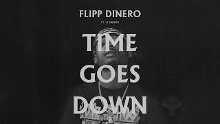 Flipp Dinero - Time Goes Down (Remix) ft. G Herbo