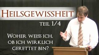 Heilsgewissheit 1/4: Merkmale eines Christen Teil 1 - Walter Quiring