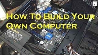 Build Your Own Computer & Save Money - Intel Core I7 & Win 8.1