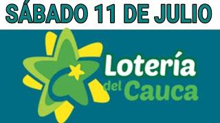 Resultados lotería del Cauca 11 de Julio de 2020