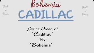 Download BOHEMIA - Lyrics  of Song 'Cadillac' By