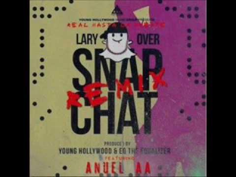 Anuel AA Ft Lary Over - Snap Chat Remix (Audio Oficial)