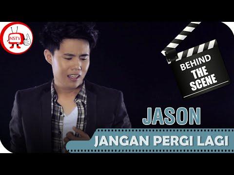 Jason - Behind The Scenes Video Klip Jangan Pergi Lagi - NSTV - TV Musik Indonesia