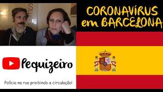 CORONAVÍRUS em BARCELONA. COVID-19, como a polícia está agindo?