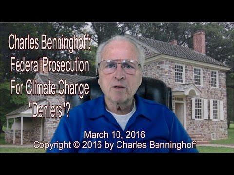 Charles Benninghoff: Jail Time for Climate Skeptics?