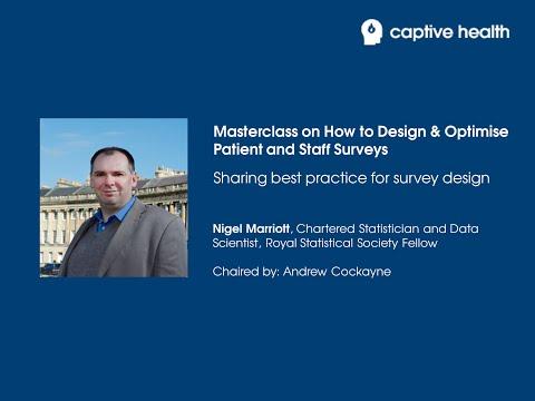 Captive Health Webinar Series: Nigel Marriott - How to Design & Optimise Surveys