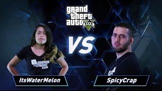 פרק 13: SpicyCrap vs ItsWaterMelon - GTA V