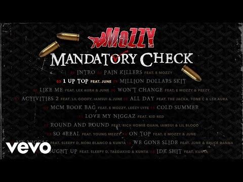 Mozzy - 1 Up Top (Audio) ft. June