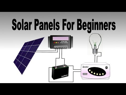 Solar Panels for Beginners Latest Video of 2017