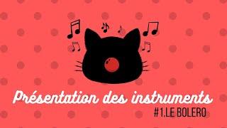 Reconnaissance des instruments de musique #1 -  Loto sonore -  Le bolero