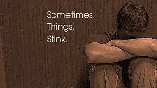 5/28/2017; Sometimes. Things. Stink.; Rev. John Dehne; 9:15svc