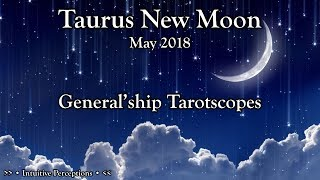 ALL SIGNS   Taurus New Moon! May 2018: Tarot Readings TarotScopes - TimeStamps In Comments