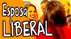 ESPOSA LIBERAL - EH A VIDA!