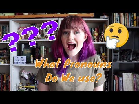 What Pronouns Do We Use?
