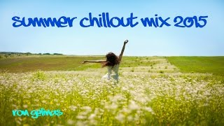 Summer ChillOut Mix 2015 by Ron Gelinas