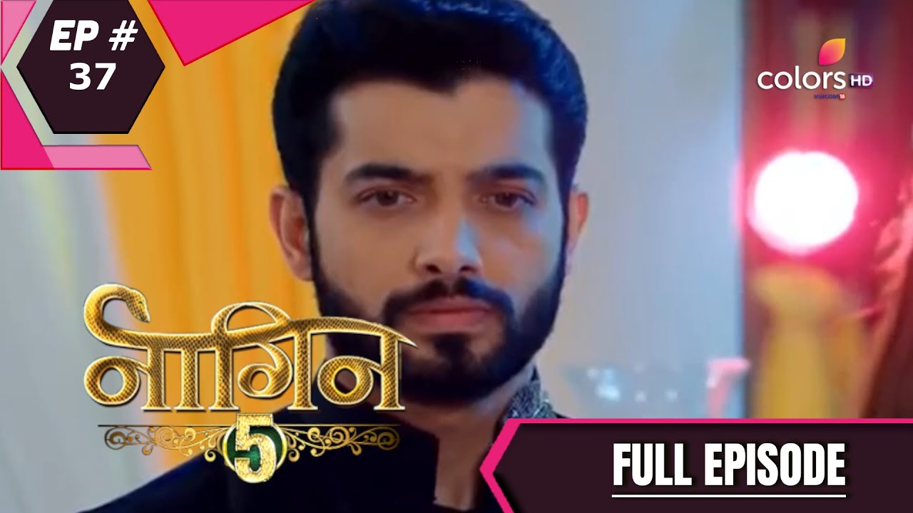 Download Naagin 5 | Full Episode 37 | With English Subtitles
