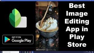 Best Image Editing App in Google Play Store