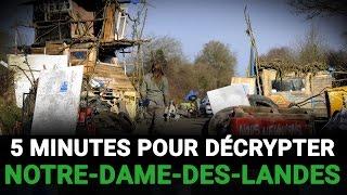 5 minutes pour décrypter Notre-Dame-des-Landes