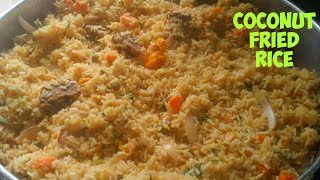 Cameroon Fried Coconut Rice | Fried coconut Rice yummy|Coconut Rice Recipe