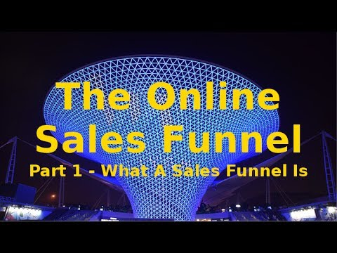 The Online Sales Funnel Pt 1 - An Introduction