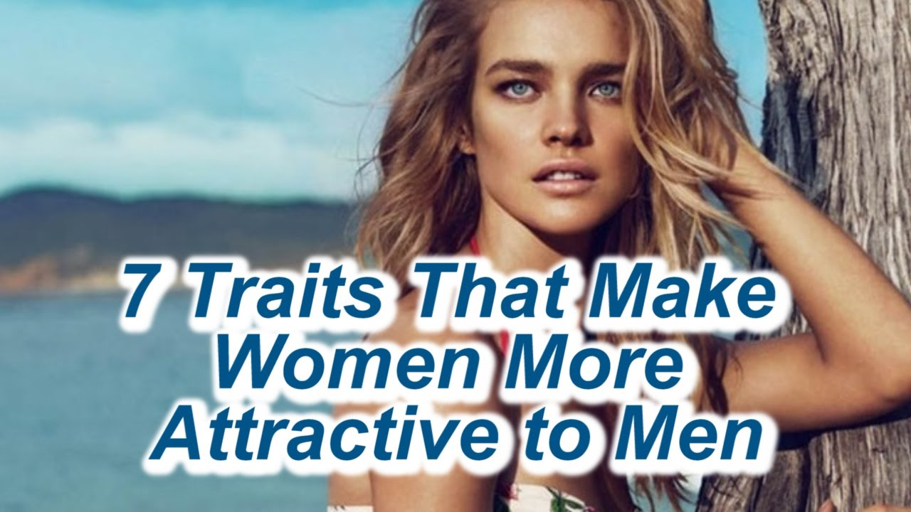 7 Traits That Make Women More Attractive to Men (According to Science) recommend