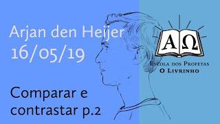 02. Comparar e contrastar p.2   Arjan den Heijer (16/05/19)