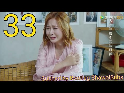 [ENG SUB/CC]Long Distance Relationship Ep 33