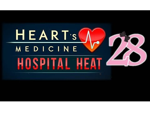 Heart's Medicine 3: Hospital Heat - Ep28 - w/Wardfire